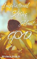 Inspirational Stories About God by nheiLzkuLet