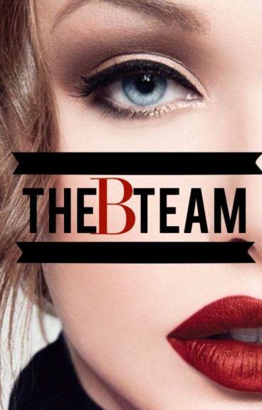 THE B TEAM // Pretty Little Liars #WATTYS2014 #FANFICTION