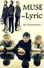 Muse - Lyric by Sunnydale17