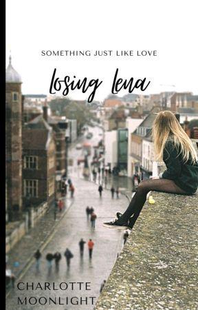 Losing Lena by CharlotteMoonlight