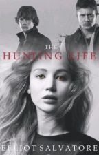 The Hunting Life (Supernatural Fanfic) by ElliotSalvatore