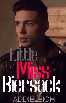 Little Miss Biersack | Andy Biersack Love Story
