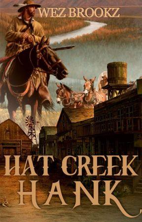 HAT CREEK HANK by WezleyBrookz