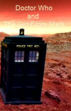 The Doctor and The Girl From Mars by NikkiNebula