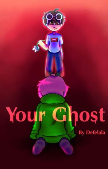 Your Ghost • Sequel to Text Back