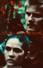 Love Is Deadly (Hijacking Story) by TheMelodramaClub