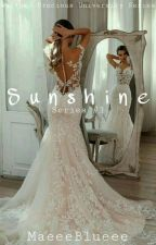Sunshine (Wattpad University Series #1) by MaMae1432