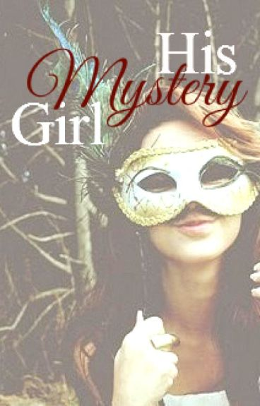 His Mystery Girl by RiceLover