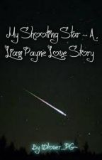 MY SHOOTING STAR~ A LIAM PAYNE LOVE STORY by messybraid1411