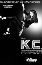 Living My Life on Red Alert: (K.C. Undercover Fanfiction) by Royal_Zforcer