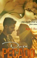Doce Pecado - Disponível na Amazon by AnaPaulaMagalhaes_