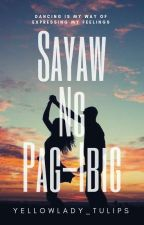 Sayaw ng Pag - ibig ( On-going ) by yellowlady_tulips