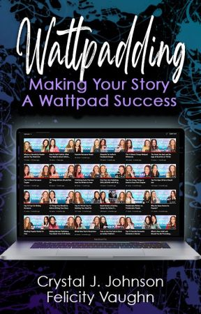 WATTPADDING: Everything a Writer Needs to Know by CrystalAndFelicity