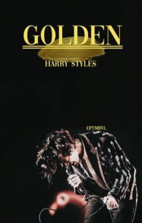 Golden || H. Styles by cptmrvl