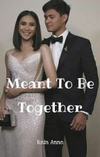 Meant To Be Together (AshMatt FF) by 4EverSarahGeronimo