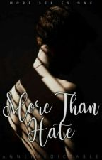 More Than Hate  by _annepredictable