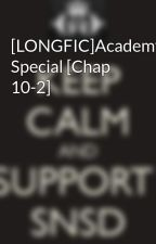 [LONGFIC]Academy Special [Chap 10-2] by Yoonsic_in_my_mind