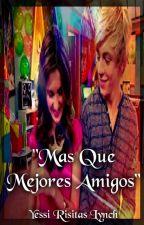 """""""Mas que Mejores Amigos"""" (Ross Lynch y tu) by YessiRisitasLynch"""
