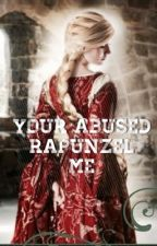 Your Abused Rapunzel, Me by JeanYoung26