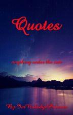 Quotes by EsturGraciaxoxo