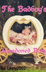 The Badboy's Abandoned Baby by lesly2002