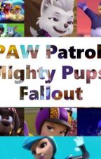 PAW Patrol: Mighty Pups: Fallout by Andymy1gamer