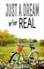Just A Dream or for REAL? (JUST A DREAM BOOK 2) by Yiedii