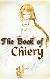 The Book of Chiery by NinaChiery
