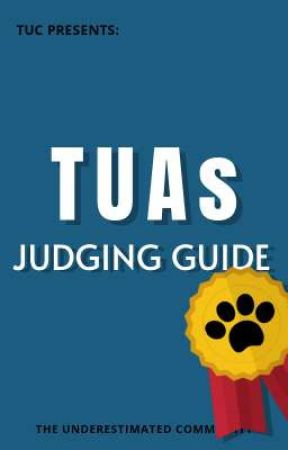 TUAs 2020: Judge's Guidebook by UnderestimatedClub