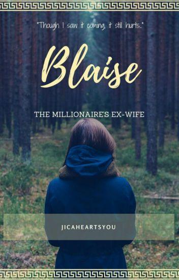 Blaise: The Millionaire's Ex-wife