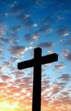 How I met Jesus by layla1212