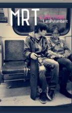 MRT by LaraPulumbarit