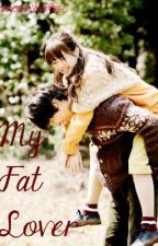 My Fat Lover by PancakeWaffles