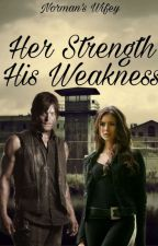 Her Strength His Weakness by bigbaldhead2020