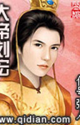 Đại Đế Lưu Hoành Full