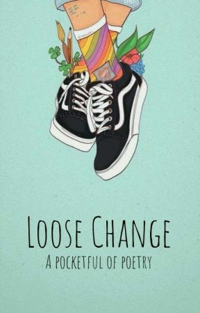 Loose Change  by HollowTreeLibrary