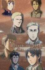Attack on Titan Preferences  by creedthoughts