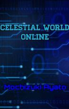 Celestial World Online by MochizukiAyato