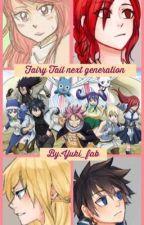 "Fairy Tail Next Generation  ""something new"" by yuki_fab"