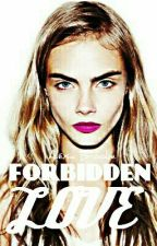Forbidden Love [EDITING] (TeacherxStudent) (GirlxGirl) by AlexiaBrooke