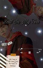 THE BOYZ : Salt In My Tea by BananaMilkSmile