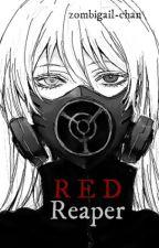 R e d  R e a p e r | Tokyo Ghoul by zombigail-chan
