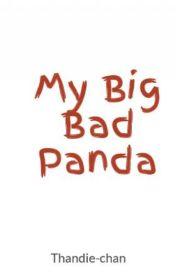 My Big Bad Panda by Thandie-chan