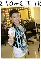 The Fame I Have (Darren Espanto Fanfic) by tabbydarren