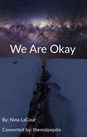 We Are Okay by therealpepito