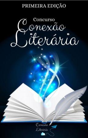 Concurso Conexão Literária by conexaoliterariia