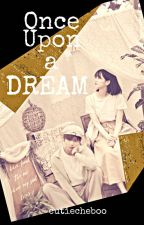 Once Upon a Dream [TaehyungXSohyun & You] by cutiecheboo