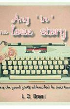 Ang 'in' na love story by LCBrasil