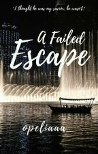 A Failed Escape by opeliaaa_