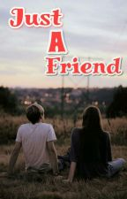 just a friend by LDn_bru